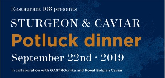 Sturgeon and caviar Potluck Dinner on the 22nd of September 2019