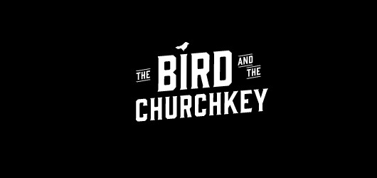 The Bird & The Churchkey